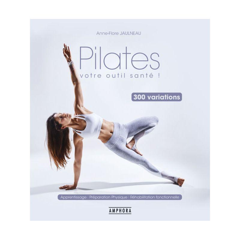 Couverture Livres Pilates 300 variations - Anne-Flore JAULNEAU